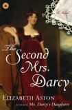 Second Mrs. Darcy A Novel 1st 2007 9780743297295 Front Cover