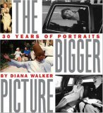 Bigger Picture Thirty Years of Portraits 2007 9781426201295 Front Cover