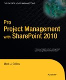 Pro Project Management with SharePoint 2010 2010 9781430228295 Front Cover