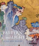 Pattern and Light The Aga Khan Museum 2014 9780847844296 Front Cover