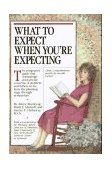 What to Expect When You're Expecting 2nd 1996 Revised 9780894808296 Front Cover