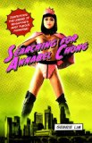 Searching for Annabel Chong Demystifying the Legend of Singapore's Most Famous Pornstar! 2012 9781616087296 Front Cover