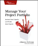 Manage Your Project Portfolio Increase Your Capacity and Finish More Projects 1st 2009 9781934356296 Front Cover