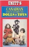 Unitt's Canadian Price Guide to Dolls and Toys 1990 9781550410297 Front Cover