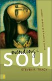 Mending the Soul Understanding and Healing Abuse 1st 2008 9780310285298 Front Cover