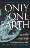 Only One Earth The Care and Maintenance of a Small Planet 1983 9780393301298 Front Cover