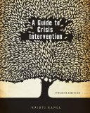 Guide to Crisis Intervention 4th 2011 9780840034298 Front Cover