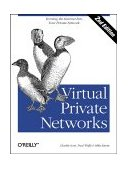 Virtual Private Networks 2nd 1998 9781565925298 Front Cover