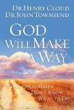 God Will Make a Way What to Do When You Don't Know What to Do 2006 9781591454298 Front Cover