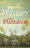 Plantation 2010 9781250053299 Front Cover