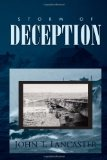 Storm of Deception 2010 9781453537299 Front Cover