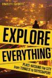 Explore Everything Place-Hacking the City 2013 9781781681299 Front Cover