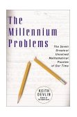 Millennium Problems The Seven Greatest Unsolved Mathematical Puzzles of Our Time 1st 2003 9780465017300 Front Cover