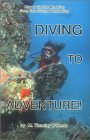 Diving to Adventure 1992 9780936513300 Front Cover
