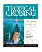 Tropical Cruising Handbook 2004 9780071440301 Front Cover