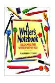 Writer's Notebook Unlocking the Writer Within You 2003 9780380784301 Front Cover