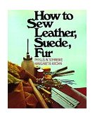 How to Sew Leather, Suede, Fur 1974 9780020119302 Front Cover