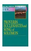 Basic Bible Commentary Proverbs, Ecclesiastes, and Song of Solomon 1994 9780687026302 Front Cover