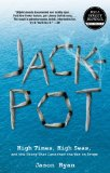 Jackpot High Times, High Seas, and the Sting That Launched the War on Drugs 2012 9780762780303 Front Cover