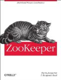 ZooKeeper Distributed Process Coordination 2013 9781449361303 Front Cover