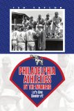 Philadelphia Athletics by the Numbers Let's Give Skeeters #2 2009 9781436395304 Front Cover
