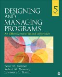 Designing and Managing Programs An Effectiveness-Based Approach