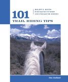 101 Trail Riding Tips Helpful Hints for Backcountry and Pleasure Riding 2005 9781592288304 Front Cover