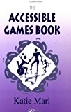 Accessible Games Book 1999 9781853028304 Front Cover