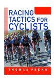 Racing Tactics for Cyclists 1st 2004 9781931382304 Front Cover