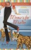 Meow Is for Murder 2007 9780425214305 Front Cover