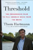 Threshold The Progressive Plan to Pull America Back from the Brink 2010 9780452296305 Front Cover