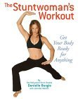 Stuntwoman's Workout 2005 9781594740305 Front Cover
