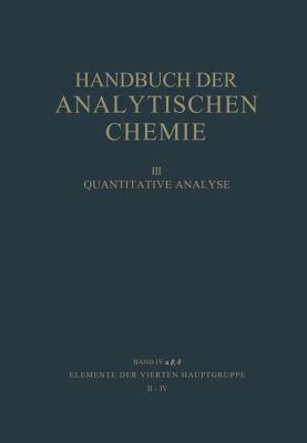 Elemente der Vierten Hauptgruppe II � IV Germanium � Blei 1966 9783540035305 Front Cover