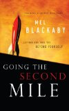 Going the Second Mile Letting God Take You Beyond Yourself 2006 9781601423306 Front Cover