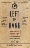 Left of Bang: How the Marine Corps' Combat Hunter Program Can Save Your Life 2014 9781936891306 Front Cover