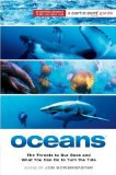 Oceans The Threats to Our Seas and What You Can Do to Turn the Tide 2010 9781586488307 Front Cover