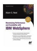 Maximizing Performance and Scalability with IBM WebSphere 2003 9781590591307 Front Cover