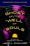 Ghost of the Well of Souls 2000 9780345490308 Front Cover