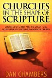 Churches in the Shape of Scripture 2012 9780985890308 Front Cover