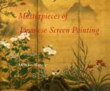 Masterpieces of Japanese Screen Painting The American Collections 1990 9780807612309 Front Cover