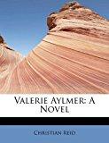 Valerie Aylmer A Novel 2011 9781241666309 Front Cover