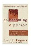 On Becoming a Person A Therapist's View of Psychotherapy 1995 9780395755310 Front Cover