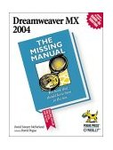 Dreamweaver MX 2004: the Missing Manual 3rd 2004 Annotated  9780596006310 Front Cover