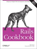 Rails Cookbook 2007 9780596527310 Front Cover