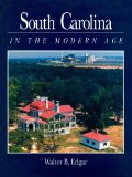South Carolina in the Modern Age 2011 9780872498310 Front Cover
