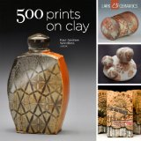 500 Prints on Clay 2013 9781454703310 Front Cover