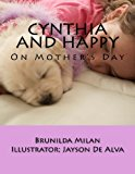 Cynthia and Happy On Mother's Day 2013 9781493636310 Front Cover