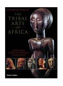 Tribal Arts of Africa 1st 2002 Reprint 9780500282311 Front Cover