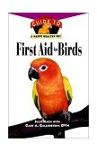 First Aid for Birds An Owner's Guide to a Happy Healthy Pet 1998 9780876055311 Front Cover