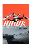 Hawk Occupation: Skateboarder 1st 2001 9780060958312 Front Cover
